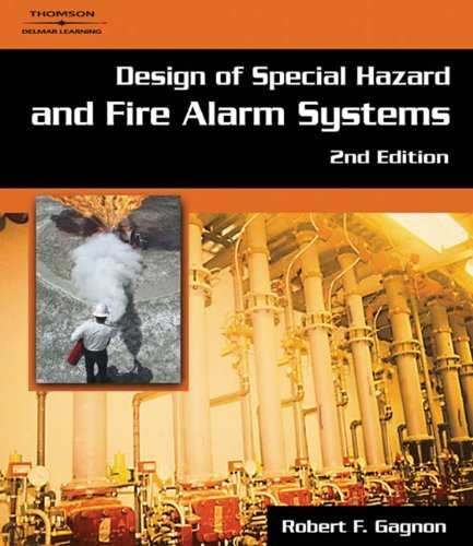 - Design of Special Hazard and Fire Alarm Systems, 2nd Edition