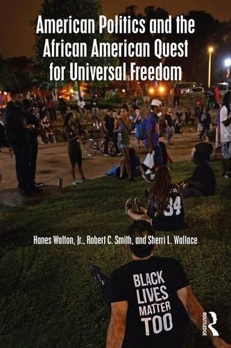 Books : American Politics and the African American Quest for Universal Freedom