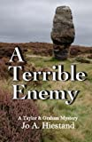A Terrible Enemy (A Taylor & Graham Mystery Book 7)