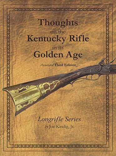 Thoughts on the Kentucky Rifle in its Golden Age 3rd for sale  Delivered anywhere in USA