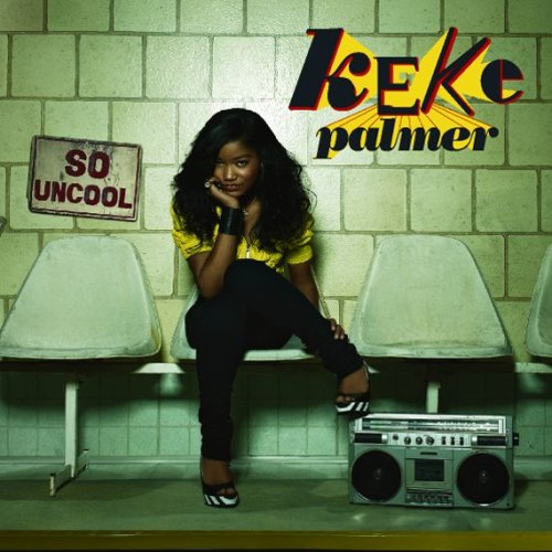 CD : Keke Palmer - So Uncool (CD)