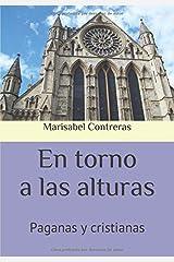 En torno a las alturas: Paganas y cristianas (Spanish Edition) Paperback