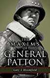 The Maxims of General Patton, Gary Bloomfield, 1455617245