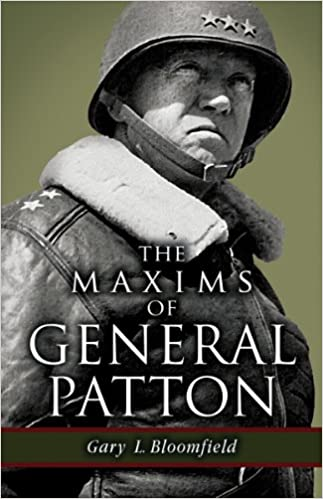 Maxims of General Patton, The