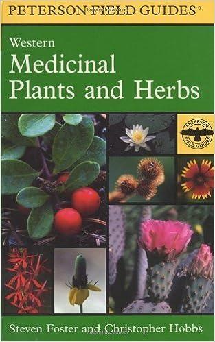 Descarga gratuita de libros de audio en línea. A Field Guide to Western Medicinal Plants and Herbs (Peterson Field Guides) by Hobbs, Christopher, Foster, Steven (2002) Paperback B00ZT25XOM in Spanish ePub