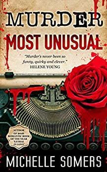 Murder Most Unusual: A Seductive Romantic Suspense by [Somers, Michelle]
