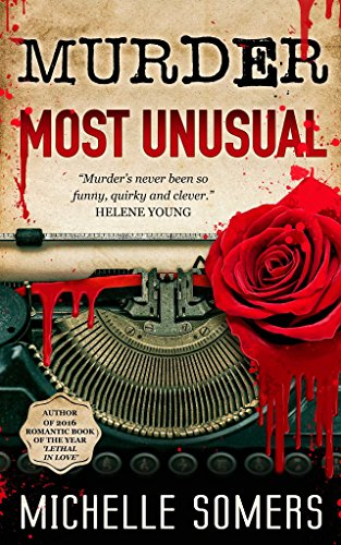 Murder Most Unusual by Michelle Somers