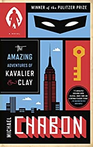 The Amazing Adventures of Kavalier & Clay (with bonus content): A Novel (English Edit