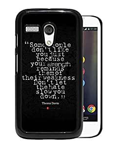 New Beautiful Custom Designed Cover Case For Motorola Moto G With Thema Davis Quote About Strength Weakness Hate Phone Case