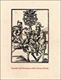 Spanish and Portuguese 16th Century Books in the Department of Printing and Graphic Arts, Anne Anninger, 0976547201