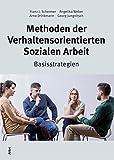 Methoden der Verhaltensorientierten Sozialen Arbeit: Basisstrategien