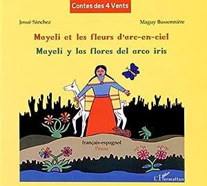 """Afficher """"Mayeli et les fleurs d'arc-en-ciel"""""""