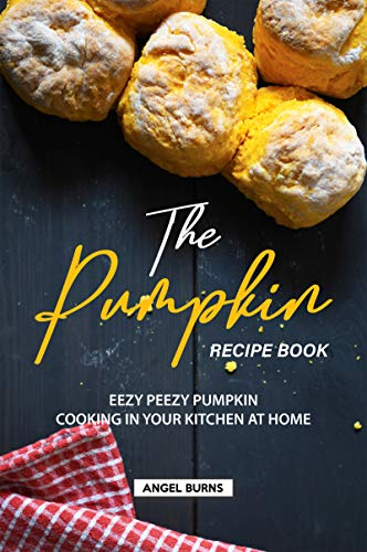 Halloween Tea Party Recipes (The Pumpkin Recipe Book: Eezy Peezy Pumpkin Cooking in Your Kitchen at)