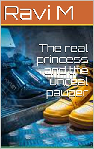 The real princess and the unreal pauper