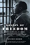 Front cover for the book Gospel of freedom : Martin Luther King Jr.'s Letter from Birmingham Jail and the struggle that changed a nation by Jonathan Rieder