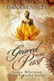 Geared to the Past (Jones Whitman Time Traveler Series Book 2)