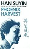 img - for Phoenix Harvest (MY HOUSE HAS TWO DOORS, VOL 2) (v. 2) book / textbook / text book