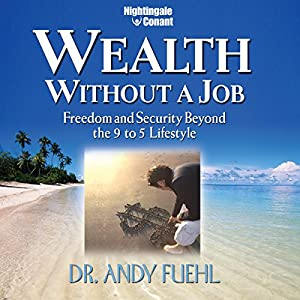 Wealth Without a Job Audiobook