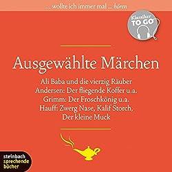Ausgewählte Märchen (Klassiker to go)