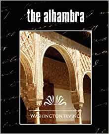 The Alhambra Darro Edition by Irving Washington