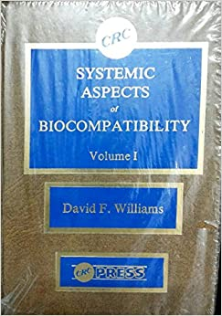 Systematic Aspects Of Biocompatibility Vol I: v. 1 (CRC series in biocompatibility)