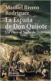 La España de Don Quijote: Un viaje al Siglo de Oro: 4234