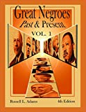 img - for 1: Great Negroes: Past and Present: Volume One book / textbook / text book