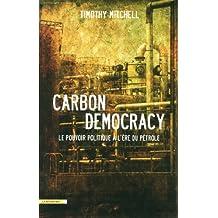 Carbon democracy: Le pouvoir politique à l'ère du pétrole