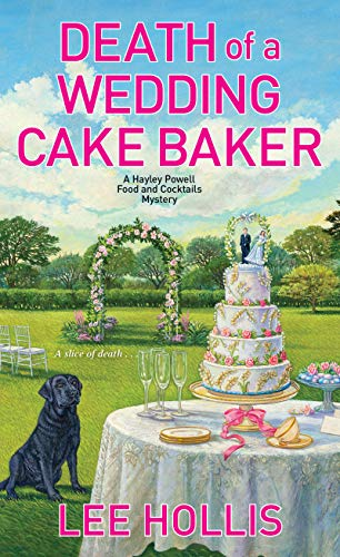 Death of a Wedding Cake Baker (Hayley Powell Mystery Book 11)