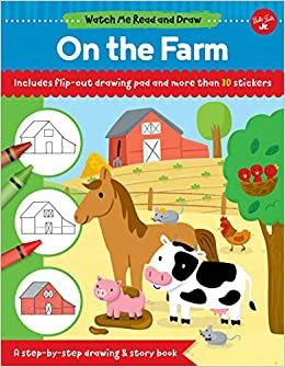 Watch Me Read and Draw: On the Farm: A step by step drawing