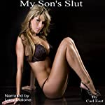 My Son's Slut | Carl East