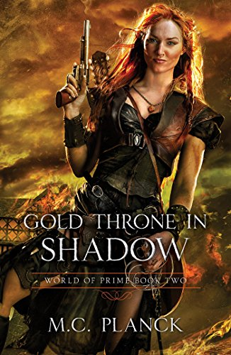 Gold Throne in Shadow (WORLD OF PRIME Book 2)