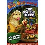 It's a Big, Big World [06] : The Big Big Sleep