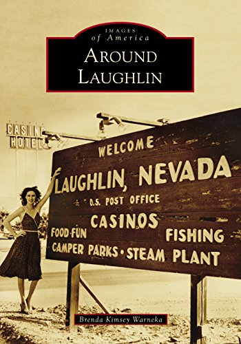 Around Laughlin (Images of America) (Nevada Map Laughlin)