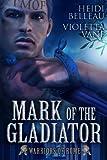Mark of the Gladiator