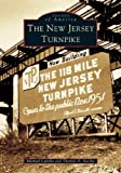 The New Jersey Turnpike, Michael Lapolla and Thomas A. Suszka, 073853577X