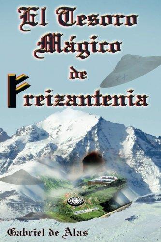 El Tesoro Magico de Freizantenia (Spanish Edition) [Gabriel De Alas] (Tapa Blanda)