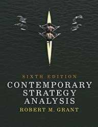 Contemporary Strategy Analysis: Concepts, Techniques, Applications