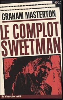 "<a href=""/node/7037"">Le Complot Sweetman</a>"