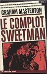 Le complot Sweetman par Masterton
