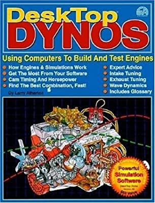 DeskTop Dynos: Using Computers to Build and Test Engines (Includes PC software) (High Performance)