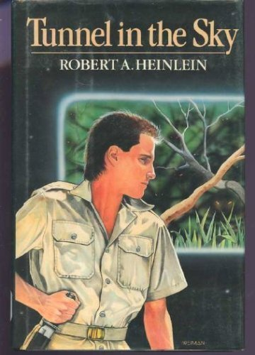 Tunnel in the Sky by Heinlein (1988-03-30)