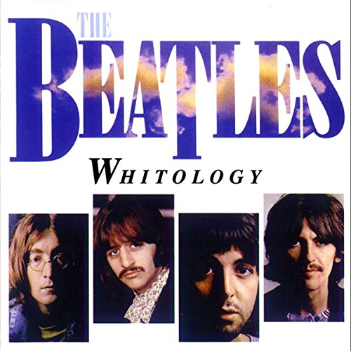 Beatles - Whitology - Zortam Music