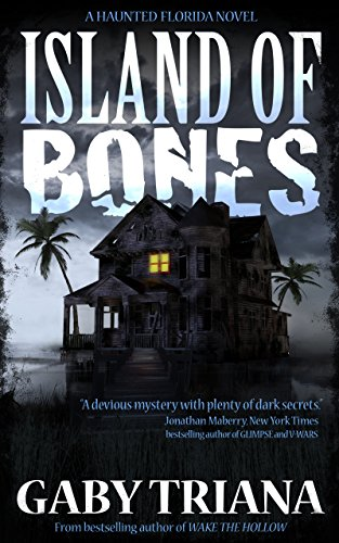 Island of Bones (Haunted Florida Book ()