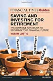 img - for FT Guide to Saving & Investing for Retirement: The Definitive Handbook to Securing Your Financial Future (Financial Times Series) book / textbook / text book