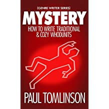 Mystery: How to Write Traditional & Cozy Whodunits (Genre Writer)