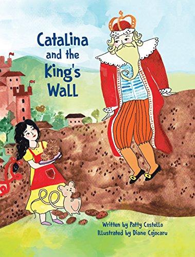 Catalina and the King's Wall (Eifrig (Catalina King)