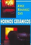 img - for Hornos Ceramicos (Spanish Edition) book / textbook / text book