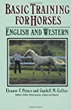 Basic Training for Horses, Eleanor F. Prince and Gaydell M. Collier, 0385262388