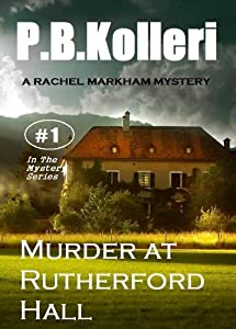 Murder at Rutherford Hall (Rachel Markham Mystery Series Book 1)